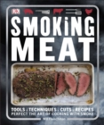 Smoking Meat : Perfect the Art of Cooking with Smoke - eBook