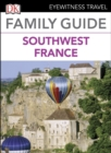 DK Eyewitness Family Guide Southwest France - eBook