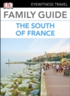 DK Eyewitness Family Guide the South of France - eBook