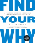 Find Your Why : A Practical Guide for Discovering Purpose for You and Your Team - Book