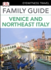 DK Eyewitness Family Guide Venice and Northeast Italy - eBook