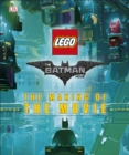 The LEGO (R) BATMAN MOVIE The Making of the Movie - Book