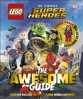 LEGO (R) DC Comics Super Heroes The Awesome Guide : With Exclusive Wonder Woman Minifigure - Book