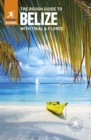 The Rough Guide to Belize (Travel Guide) - Book