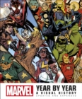 Marvel Year by Year Updated and Expanded : A Visual History - Book
