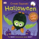 Creak! Squeak! Halloween : The Best Halloween Book Ever - Book