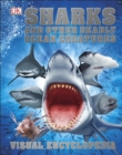 Sharks and Other Deadly Ocean Creatures : Visual Encyclopedia - eBook