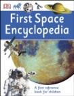 First Space Encyclopedia : A First Reference Book for Children - eBook