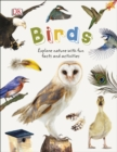 Birds : Explore Nature with Fun Facts and Activities - Book