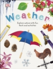 Weather : Explore Nature with Fun Facts and Activities - Book