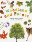 Woodland and Forest : Explore Nature with Fun Facts and Activities - Book