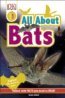 All About Bats : Explore the World of Bats! - Book
