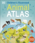 Children's Illustrated Animal Atlas - Book