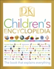 DK Children's Encyclopedia : The Book that Explains Everything - Book