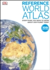 Reference World Atlas : Everything You Need to Know About Our Planet Today - eBook