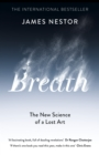 Breath : The New Science of a Lost Art - Book