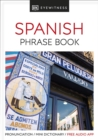 Eyewitness Travel Phrase Book Spanish : Essential Reference for Every Traveller - Book