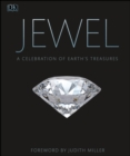Jewel : A Celebration of Earth's Treasures - eBook