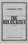 The Holocaust : A New History - Book