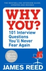 Why You? : 101 Interview Questions You'll Never Fear Again - Book