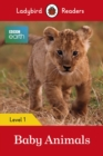 BBC Earth: Baby Animals - Ladybird Readers Level 1 - Book