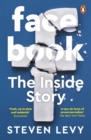 Facebook : The Inside Story - Book