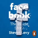 Facebook : The Inside Story - eAudiobook