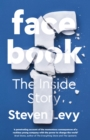 Facebook : The Inside Story - eBook