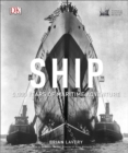 Ship : 5,000 Years of Maritime Adventure - Book