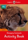 BBC Earth: Hungry Animals Activity Book - Ladybird Readers Level 2 - Book