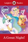 My Little Pony: A Great Night! - Ladybird Readers Level 3 - Book