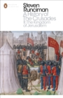 A History of the Crusades II : The Kingdom of Jerusalem and the Frankish East 1100-1187 - Book
