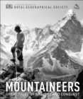 Mountaineers : Great tales of bravery and conquest - Book