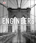 Engineers : From the Great Pyramids to Spacecraft - Book