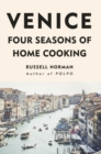 Venice : Four Seasons of Home Cooking - Book
