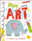 Play With Art : It's time to get creative! - Book