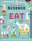 Science You Can Eat : Putting what we Eat Under the Microscope - Book