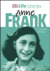 DK Life Stories Anne Frank - Book