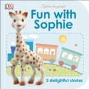 Fun with Sophie : 2 Delightful Stories - Book