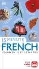 15 Minute French : Learn in Just 12 Weeks - Book