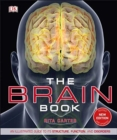 The Brain Book : An Illustrated Guide to its Structure, Functions, and Disorders - Book