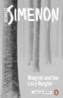 Maigret and the Lazy Burglar : Inspector Maigret #57 - Book