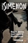 Maigret and the Good People of Montparnasse : Inspector Maigret #58 - Book
