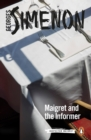Maigret and the Informer : Inspector Maigret #74 - Book
