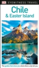 DK Eyewitness Chile and Easter Island - Book