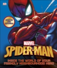 Spider-Man Inside the World of Your Friendly Neighbourhood Hero - Book