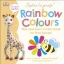 Sophie la girafe Rainbow Colours : Play-and-Learn Sticker Book for Little Hands! - Book