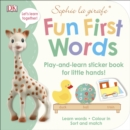 Sophie la girafe Fun First Words : Play-and-Learn Sticker Book for Little Hands! - Book