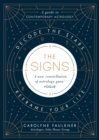 The Signs : Decode the Stars, Reframe Your Life - Book