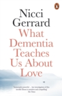 What Dementia Teaches Us About Love - eBook